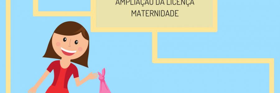 Ampliação da licença maternidade