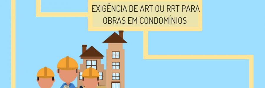 A necessidade de ART ou RRT para obras em condomínios