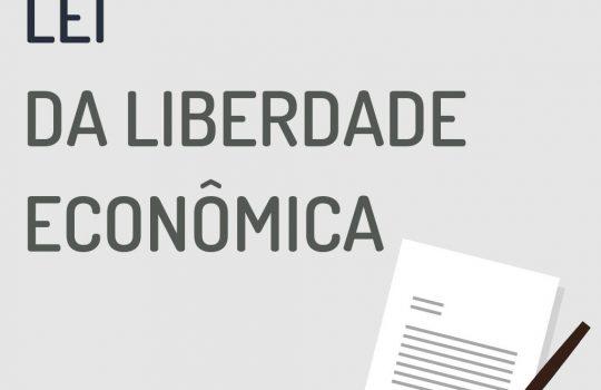 Sancionada a Lei da Liberdade Econômica (Lei nº 13.874/19)