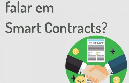 Você já ouviu falar em Smart Contracts?