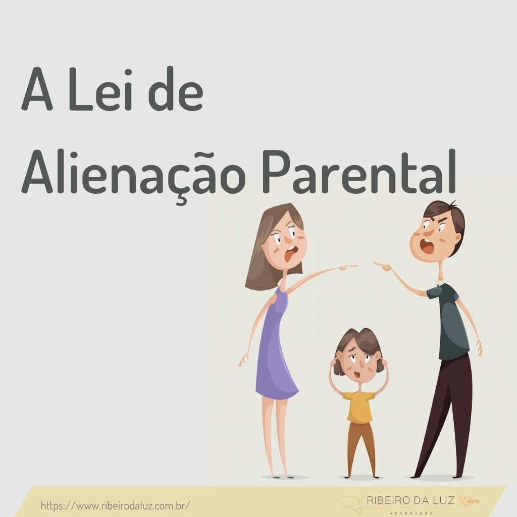 A Lei de Alienação Parental