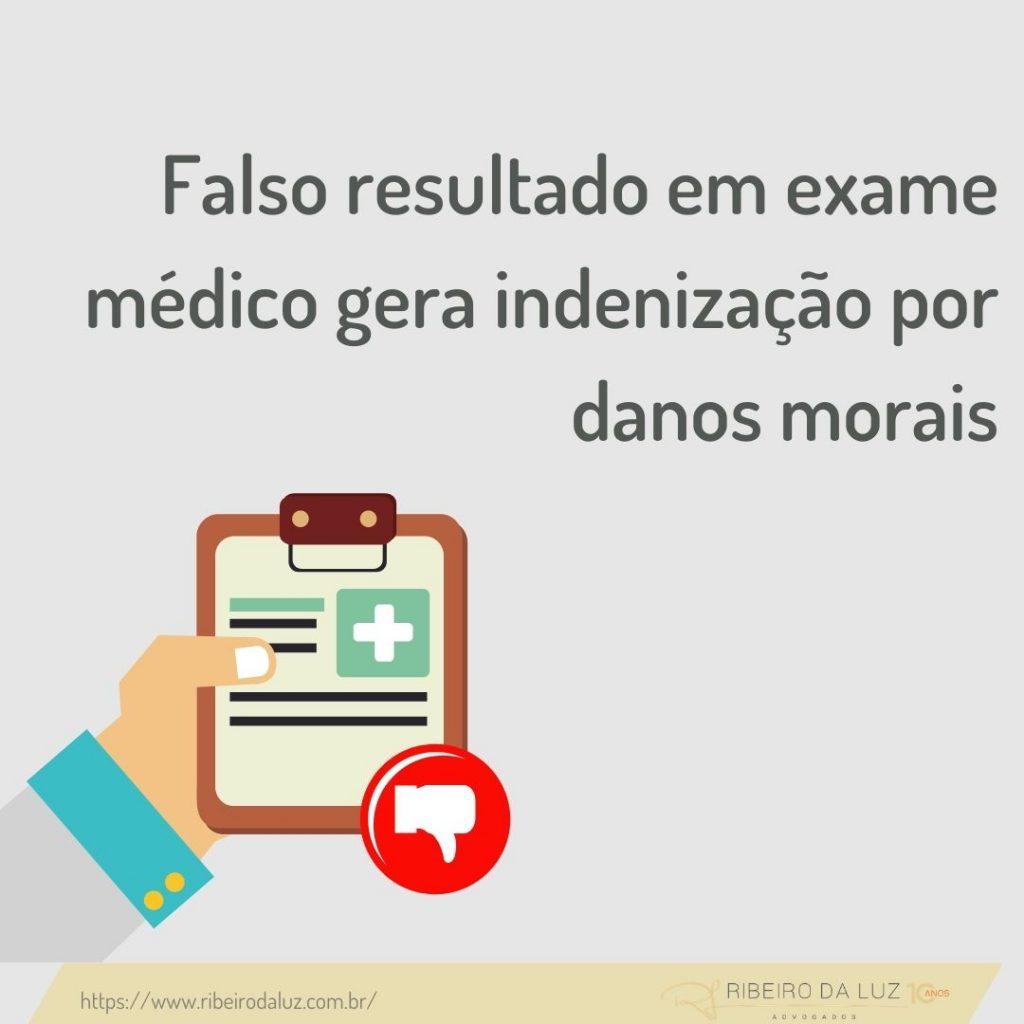 Falso resultado em exame médico gera indenização por danos morais