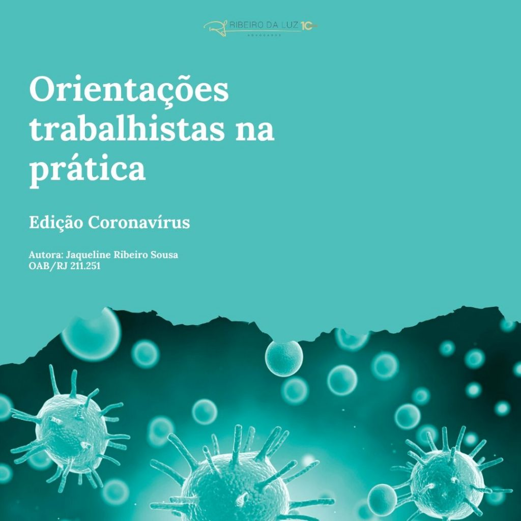 Orientações trabalhistas na prática Edição Coronavírus