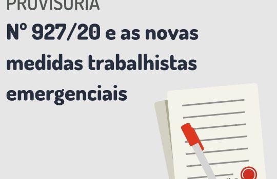 A Medida Provisória nº 927/20 e as novas medidas trabalhistas emergenciais