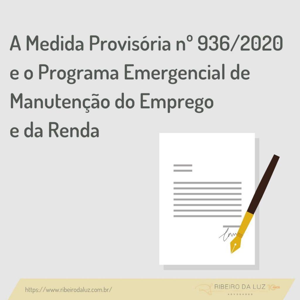 A Medida Provisória nº 936/2020 e o Programa Emergencial de Manutenção do Emprego e da Renda