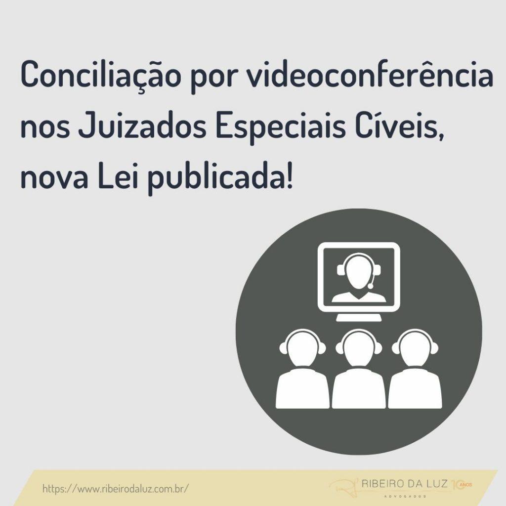 Nova lei possibilita a conciliação por videoconferência nos Juizados Especiais Cíveis